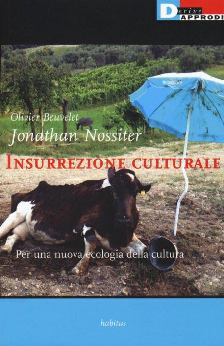 Insurrezione Culturale Nossiter